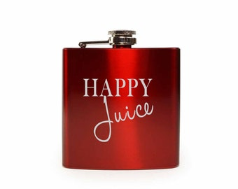 Happy Juice // Gift for Her // Funny Flask // Hip Flask for Women // 21st Birthday Gift // 7 oz
