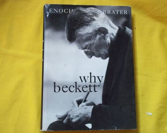Why Beckett by Enoch Brater