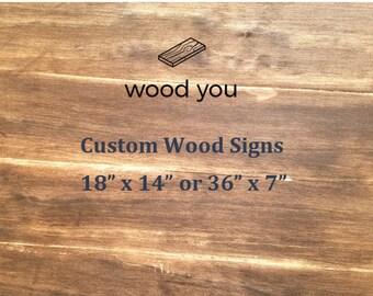Wood You Custom Wood Signs