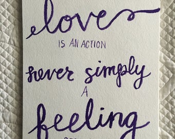 Love is an Action hand painted quote