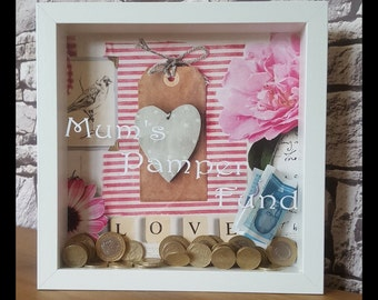 Mums pamper fund, money box, personalised frame, perfect gift, Mother's Day, mum gift.