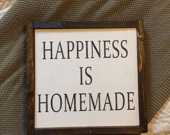 Happiness is Homemade - Wooden Sign