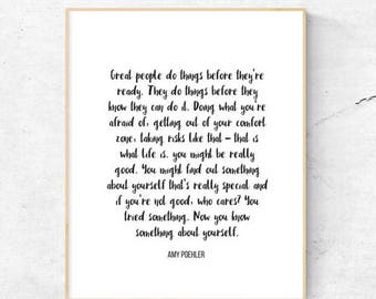 Great people do things when they're not ready | Amy Poehler | Printable | 8.5x11 | 8x10