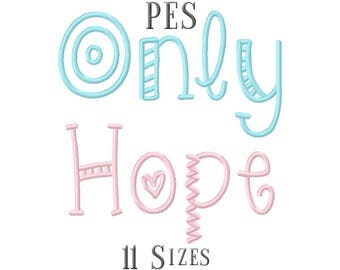 11 SIZE PES Fonts Only Hope Embroidery Fonts Embroidery Designs Embroidery Alphabets Letters Monogram Fonts - Instant Download
