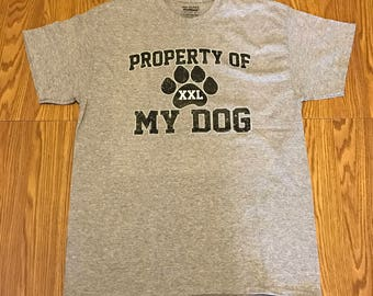 Property Of My Dog
