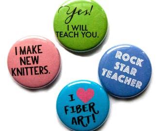 Knitting Buttons, Teacher, 1 inch pin back, Set of 4