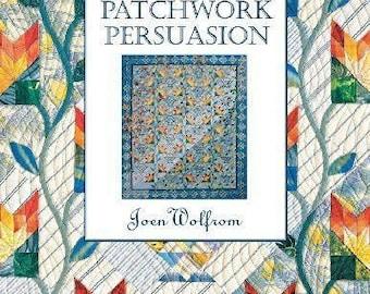 PATCHWORK PERSUASION Quilt Book Joen ~ Fascinating Quilts 200 Color Illustrations