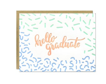 Hello Graduate Letterpress Card