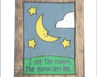 Prayers, I see the moon... Wooden Painting