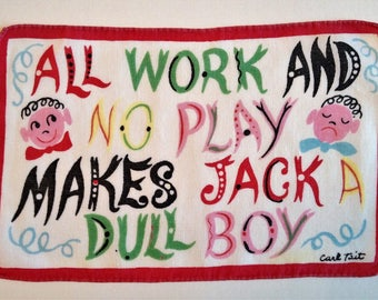 CARL TAIT All Work and No Play Makes Jack a Dull Boy Vintage Cocktail Napkin Hankerchief Linen to Frame
