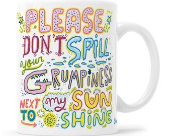 Grumpy Mug, Funny Coffee Mug, Cute Coffee Mug, Sunshine Mug, Sunshine, Grumpy, Good Vibes, Positivity, Motivational Mug, Inspirational Mug,