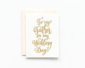 To My Father on My Wedding Day - Greeting Card