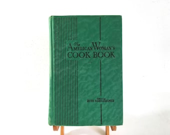 1948 American Woman's Cookbook - Culinary Arts Institute 824 Pages