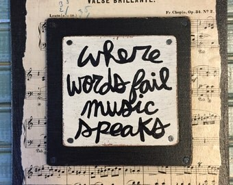MUSIC SPEAKS Musician Singer Musical Gift Hand Painted quote sign Collage Art FREE Shipping