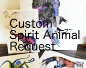 CUSTOM Spirit Animal ORIGINAL Watercolor Painting