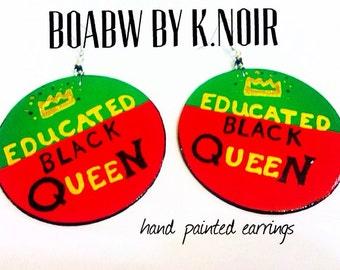 Educated Black Queen Earrings