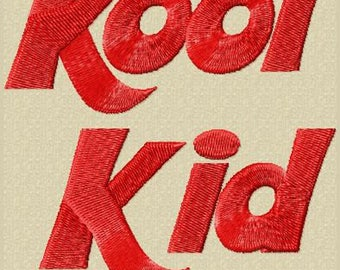 Kool Kid Embroidery Font Includes 3 Sizes