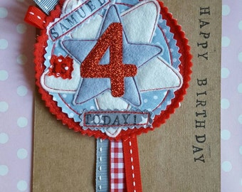 Personalised Party Birthday Boys Rosette Badge Age Ribbon Rosette made to order l