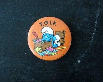 1980s TGIF Smurf Pin Metal PinBack Brooch Vintage Pin Retro Hipster Jewelry Lapel Pin Circle Pin Old School Pinback