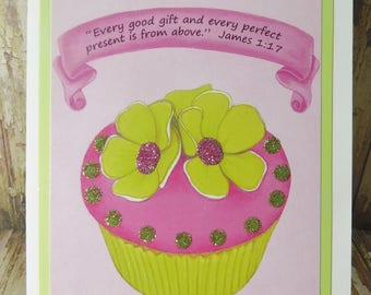 Pink / Green Glitter Cupcake Greeting Card ~ Every Good Gift & Perfect Present is from Above  ~ James 1:17 Scripture ~ Chalk Pastels Art