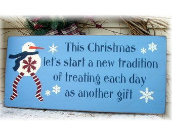 This Christmas lets start a new tradition... wood Christmas sign