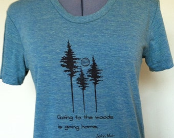 Women T Shirt-T Shirt for Women-Trees-Woods-Inspirational-Ecology-Quote-Feminine Fit