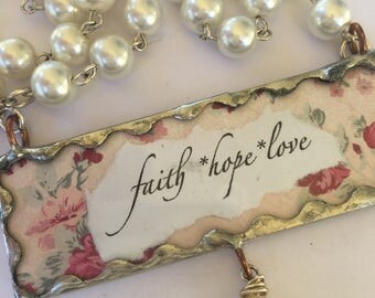 Two sided 'Faith, Hope, Love' Religious Necklace with Soldered Pendant and Pearl Rosary Chain with a White Stone Drop