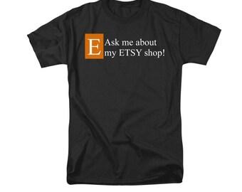 Etsy Shop T-shirt, Black Orange Clothing, Uni-Sex T-Shirt, Men or Women's Fashion, Seller's Advertising, White Text on Black Fabric,