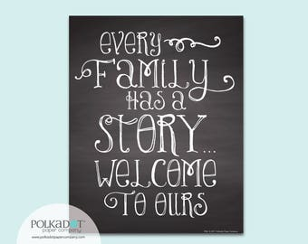 Every Family Has a Story... Welcome to Ours Chalkboard Style Framable Print - Family Quote