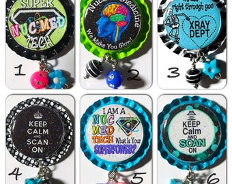 TOP Only**Nuclear Medicine Radiology Badge Reels Tops  *PICK one*