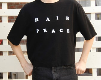 HAIR PEACE T-Shirt - M/L