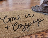 Come in + cozy up doormat