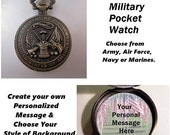 """SHIPS 11/21 w/Free Gift Custom Military USA Pocket Watch Army Air Force Navy Marine Personalized with 31"""" Chain Necklace Veteran Soldier Gif"""