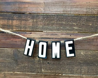 HOME Banner - Vintage Unitype Letters - Church Letters Mini Banner - Industrial Home Decor - Hostess  or Housewarming Gift - Metal Letters