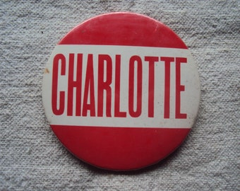 """Large 3 1/2 """" Vintage 50s  Amusement Park Red and White NAME Badge Pin CHARLOTTE"""