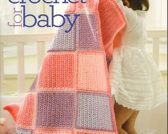 Bernat Sweet Crochet for Baby Afghans Blankets Booties Toys Hats Scarfs