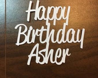 Happy Birthday die cut - custom name