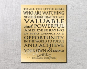 Never Doubt that you are Valuable and Powerful - 11x14 Word Art Print ready to frame. Strong Women Quote - achieve your dreams, color choice