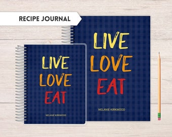Recipe Journal, cooking journal, recipes, notes journal, Recipe Keeper, full spread recipe book, Live Love Eat