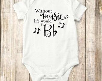 Withou,t Music, onesie, Shirt,bodysuit, shirt, baby, children clothing, tops, kids