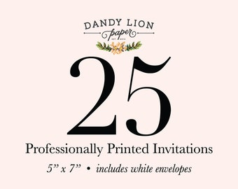 25 Professionally Printed Invitations (Free Shipping)