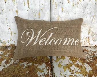 Burlap WELCOME Decorative Pillow Custom Colors Available Hostess Gift Home Decor