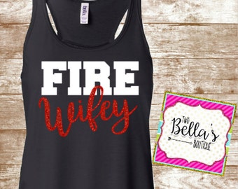 Fire Wifey shirt - Fire Wife - Firefighter Wife shirt - Firefighter wife - Firefighter shirt - My Husband is My hero shirt - Firefighter tee