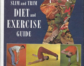 Vintage Mid Century Exercise-Health Book - Jack LaLanne's Slim And Trim - Diet and Exercise Guide