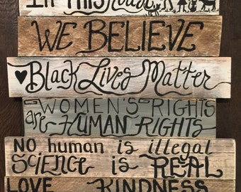 In this house we believe black lives matter kindness is everything wood sign custom order in a stack 4u2 assemble