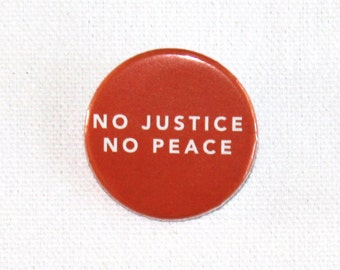 No Justice No Peace - 100% Proceeds Donated to SPLC