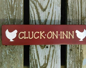 Cluck on Inn home/coop sign