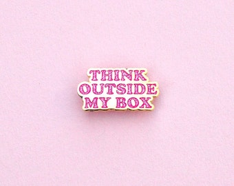 Enamel pin Gold Pink Think Outside My Box Feminism Planned Parenthood