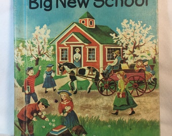 Big new school vintage children's beginning to read Evelyn Hastings