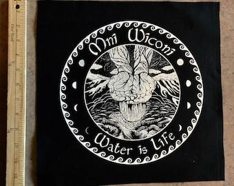 Screen Printed Back Patch Mni Wiconi Water Is Life Original Art